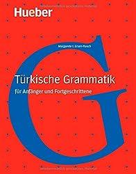 Türkische Grammatik: für Anfänger und Fortgeschrittene