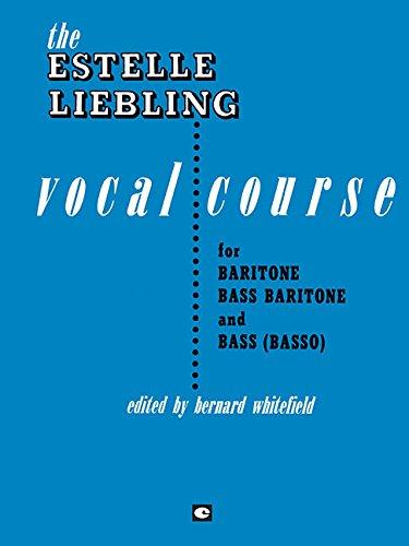 The Estelle Liebling Vocal Course: Baritone/Bass