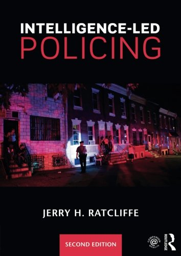 Intelligence-Led Policing (Reader Policing Text A)