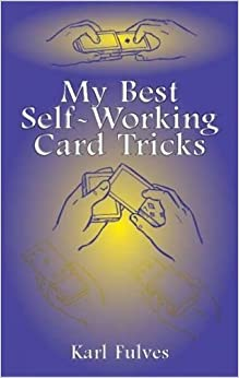 My Best Self-Working Card Tricks (Dover Magic Books)