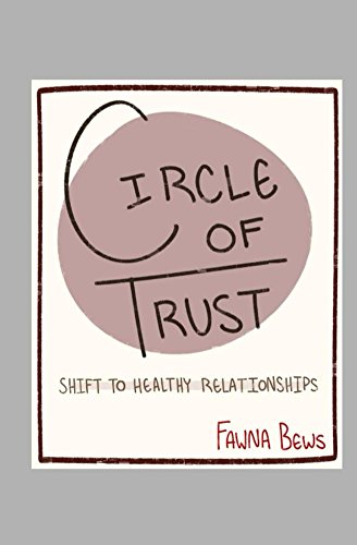 b805d4424d2b30 Circle of Trust: Shift to Healthy Relationships - Kindle edition by ...