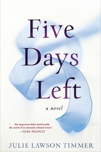 Five Days Left by Julie Lawson Timmer (2014-09-09)