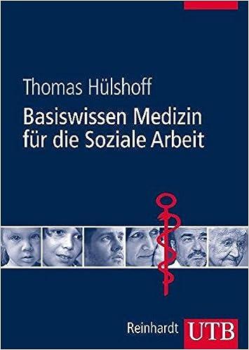 Basiswissen Medizin für die Soziale Arbeit: Amazon.de: Thomas ...