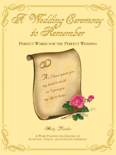 A wedding ceremony to remember perfect words for the perfect a wedding ceremony to remember perfect words for the perfect wedding by younkin fandeluxe Image collections
