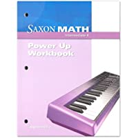 Saxon Math Intermediate 4: Power Up