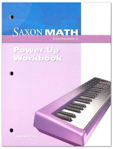 Saxon Math Intermediate 4: Power-Up Workbook