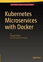Kubernetes Microservices with Docker Front Cover