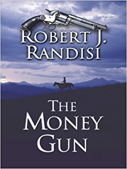 Book The Money Gun (Wheeler Western)