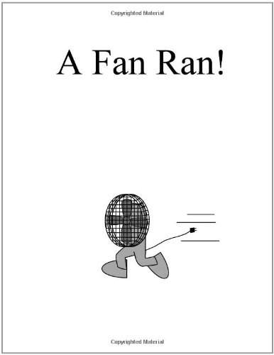 A Fan Ran! (The Single Sound System of Learning to Read)