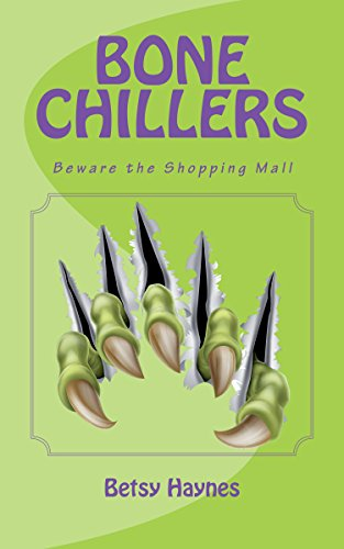 Beware the Shopping Mall (Bone Chillers Book - Mall Haynes