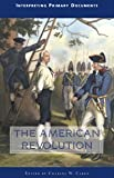 The American Revolution 9780737722611