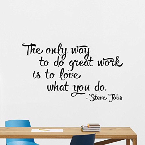 Steve Jobs Quote Wall Decal The Only Way To Do Great Work Lettering Poster Print Vinyl Sticker Kids Teen Boy Room Nursery Bedroom Wall Art Decor Mural 56quo