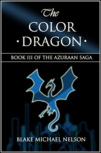 The Color Dragon (The Azuraan Series Book 3)