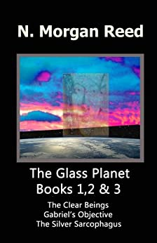 The Glass Planet 1,2 & 3 by [Reed, N. Morgan]