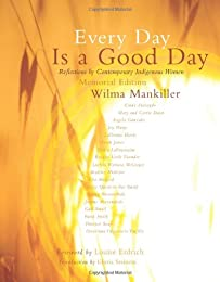 Every Day is a Good Day: Reflections of Contemporary Indigenous Women