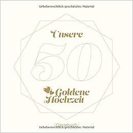 50 Unsere Goldene Hochzeit Gästebuch Erinnerungsalbum