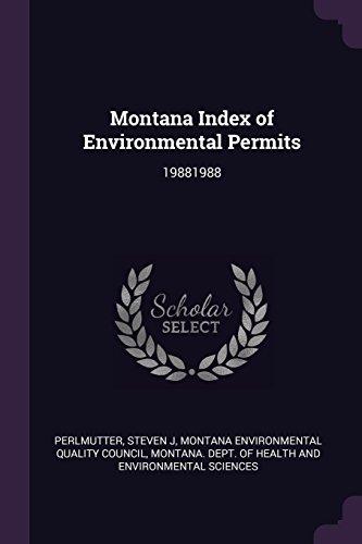 Montana Index of Environmental Permits: 19881988