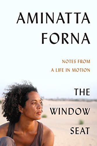 Book Cover: The Window Seat: Notes from a Life in Motion