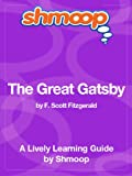 The Great Gatsby: Shmoop Study Guide