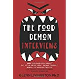 The Food Demon Interviews: Keep Your Inner Food Demon Out of the Driver's Seat and Defend Against Its Sneakiest Tactics (Neve