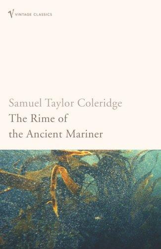 Read Online The Rime of the Ancient Mariner (Vintage Classics) pdf epub