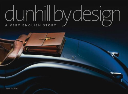Dunhill by Design: A Very English - Dunhill Designer