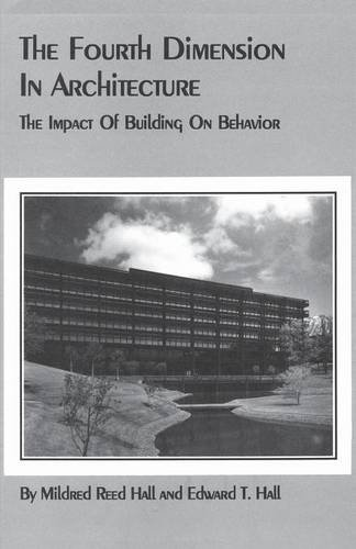 The Fourth Dimension in Architecture: The Impact of Building on Behavior: Eero Saarinen