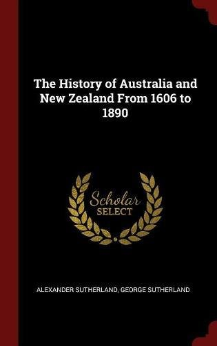 Download The History of Australia and New Zealand From 1606 to 1890 pdf