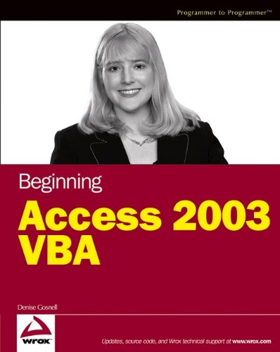Beginning Access 2003 VBA by Wrox