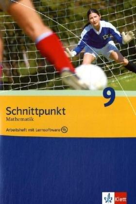 Schnittpunkt. Mathematik für Realschulen (allgemeine Ausgabe) / Arbeitsheft plus Lösungsheft und Lernsoftware 9. Schuljahr
