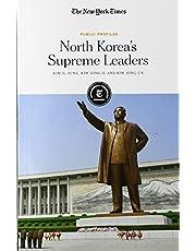 North Korea's Supreme Leaders: Kim Il-Sung, Kim Jong-Il and Kim Jong-Un