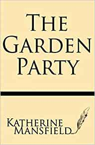 The Garden Party 9781628450316 Katherine Mansfield Books