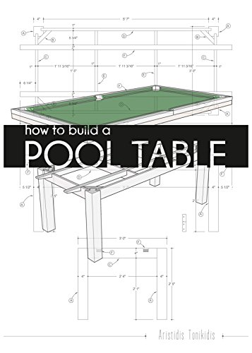 how to build a pool table kindle edition by aristidis tonikidis rh amazon com how to build a pool table in minecraft how to build a pool table from scratch