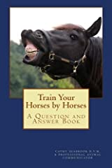 Train Your Horses by Horses (Volume 5) by Cathy Seabrook (2012-10-13) Mass Market Paperback