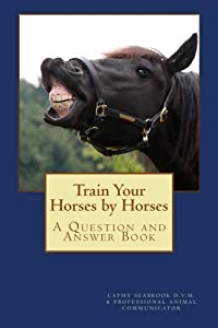 Train Your Horses by Horses (Volume 5) by Cathy Seabrook (2012-10-13)