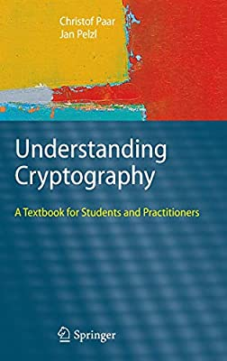 Understanding Cryptography: A Textbook for Students and