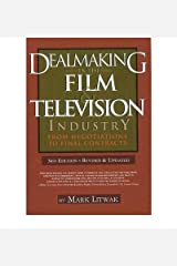 Dealmaking in the Film & Television Industry: From Negotiations to Final Contracts (Paperback) - Common Unknown Binding