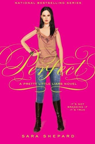 Perfect (Pretty Little Liars, Book 3)