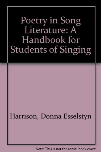 Poetry in Song Literature: A Handbook for Students of Singing