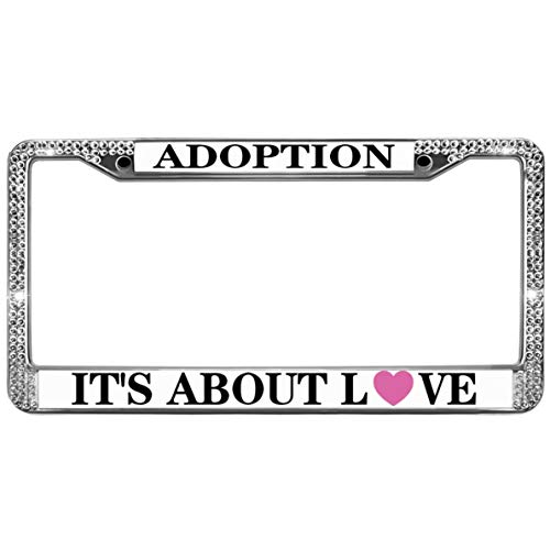 GND Adoption It's All About Love Rhinestone Bling License Plate Frame,Adoption Quotes 2-Holes Stainless License Plate Frame License Plate Frame for Women Rhinestone for US Standard
