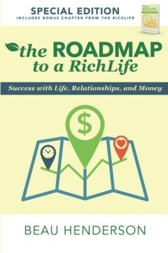 The Roadmap to a Richlife: Success With Life, Relationships, and ()