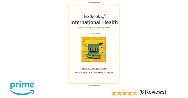 Textbook of international health global health in a dynamic world textbook of international health global health in a dynamic world 9780195300277 medicine health science books amazon fandeluxe Gallery