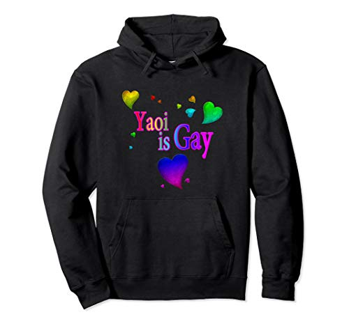 Yaoi is Gay great Pullover Hoodie for Anime lovers (Best Shounen Ai Anime)