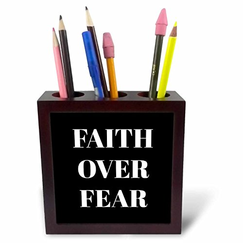 3dRose Xander inspirational quotes - Faith over fear, white letters on a black background - 5 inch tile pen holder (ph_265910_1) by 3dRose
