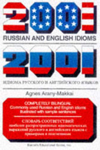 2001 Russian and English Idioms (2001 Idioms Series) (Russian and English Edition)