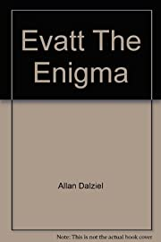 Evatt the enigma, por Allan J Dalziel