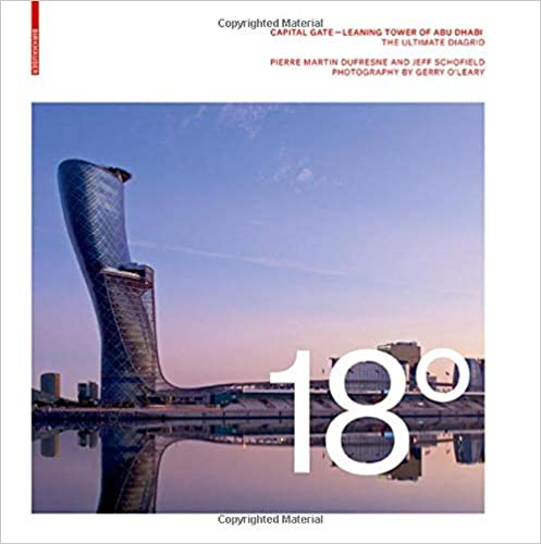 18 Degrees: Capital Gate Leaning Tower of Abu Dhabi: The Ultimate