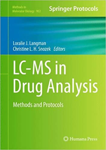 Book LC-MS in Drug Analysis: Methods and Protocols (Methods in Molecular Biology, Vol. 902)