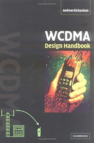 Wcdma design handbook by andrew richardson