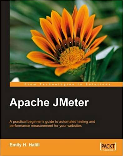 Apache JMeter: A practical beginner's guide to automated testing and performance measurement for your websites